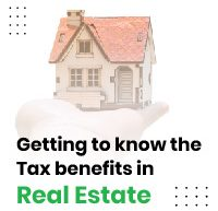 cut-my-taxes-getting to know the tax benefits in real estate