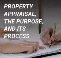 oconnor property appraisal the purpose and its process