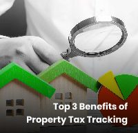 Oconnor Top 3 Benefits of Property Tax Tracking