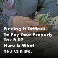 finding-it-difficult-to-pay-your-property-tax-bill-here-is-what-you-can-do