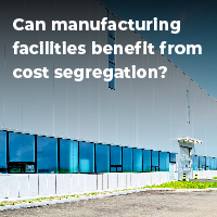 can-manufacturing-facilities-benefit-from-cost-segregation