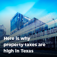 here-is-why-property-taxes-are-high-in-texas